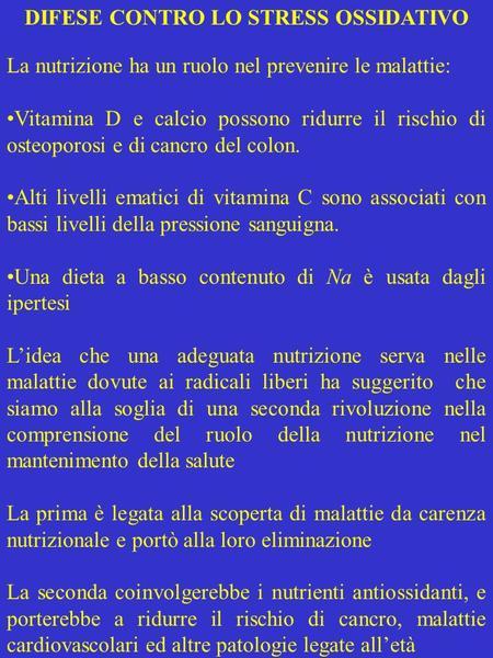 DIFESE CONTRO LO STRESS OSSIDATIVO