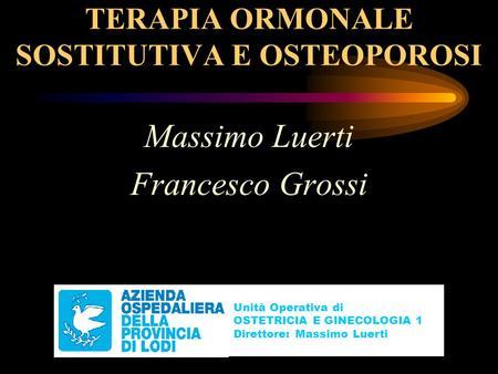 TERAPIA ORMONALE SOSTITUTIVA E OSTEOPOROSI