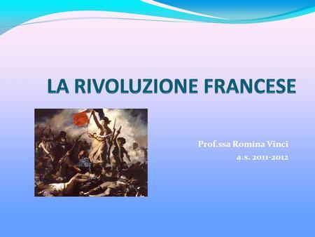 Prof.ssa Romina Vinci a.s. 2011-2012.
