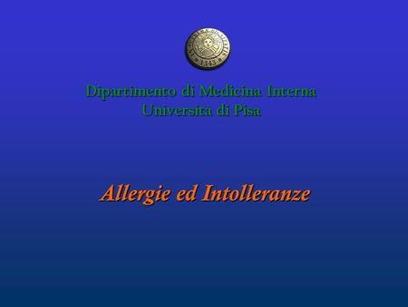 Dipartimento di Medicina Interna Allergie ed Intolleranze