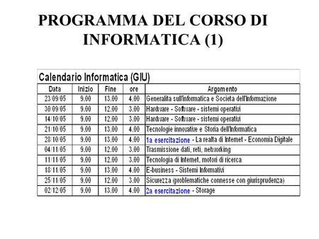 PROGRAMMA DEL CORSO DI INFORMATICA (1). TESTO PREVISTO Sciuto, D., Buonanno, G., Gornaciari, W., Mari, L., Introduzione ai Sistemi Informatici 2/ed, McGraw-hill.