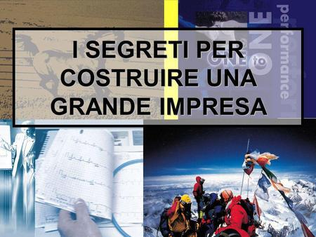 1 I SEGRETI PER COSTRUIRE UNA GRANDE IMPRESA. 2 Diapositive dellintervento: www.paoloruggeri.it www.paoloruggeri.it.