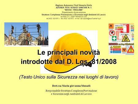 Le principali novità introdotte dal D. Lgs. 81/2008