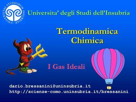 Termodinamica Chimica I Gas Ideali Universita degli Studi dellInsubria