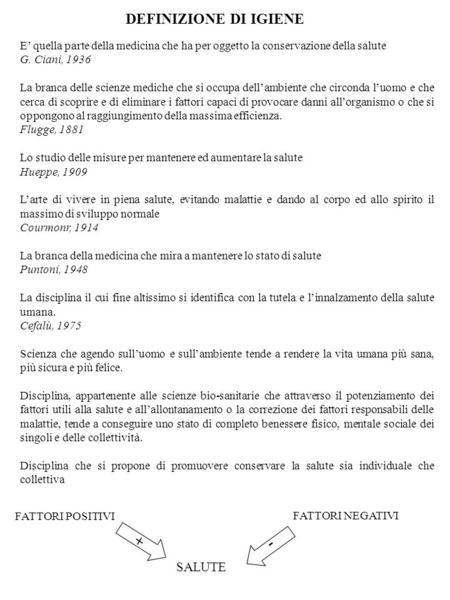 DEFINIZIONE DI IGIENE + - SALUTE