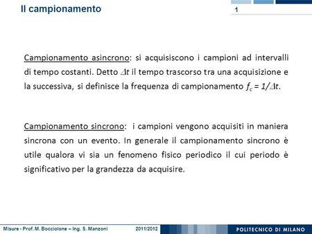 Ing. Giorgio Busca tel.: 02.2399.8445    Misure Campionamento asincrono, sincrono e time-