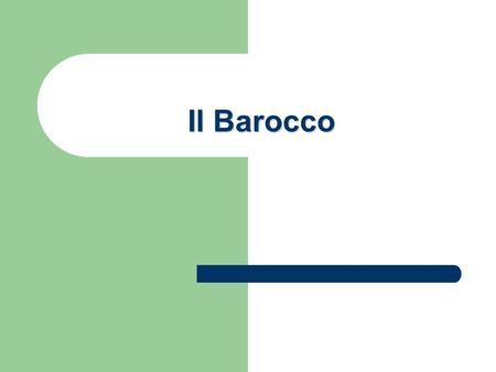 Il Barocco.