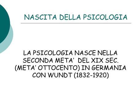 NASCITA DELLA PSICOLOGIA