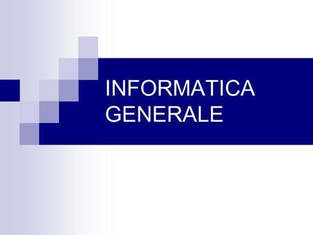 INFORMATICA GENERALE. Informazioni Riferimento: Franca Debole Affiliazione: ISTI – CNR  www: