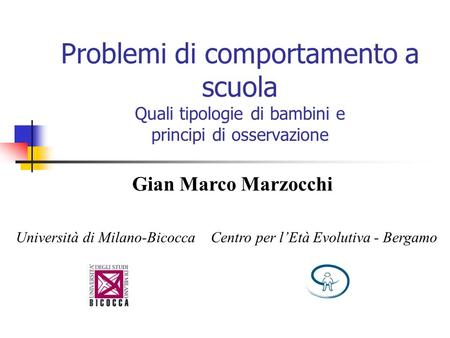 Gian Marco Marzocchi Università di Milano-Bicocca